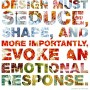 Design must seduce…